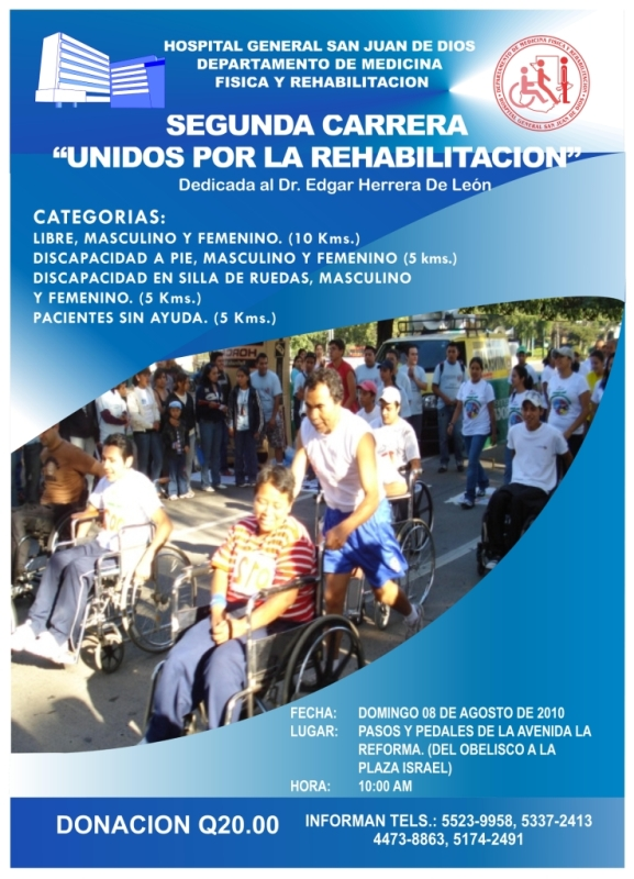 Carrera por la rehabilitación, hospital san Juan de Dios Guatemala