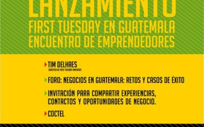 First Tuesday en Guatemala