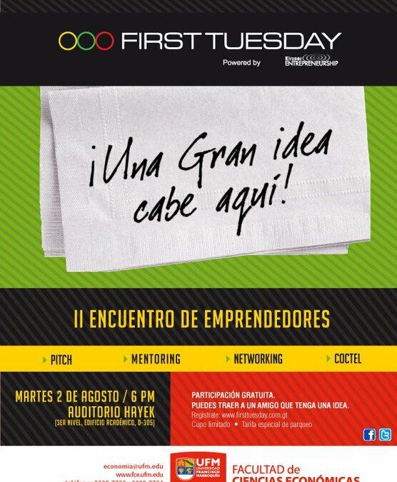 First Tuesday, II encuentro de Emprendedores.