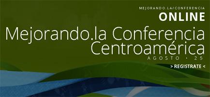 Mejorando.la Centroamérica: uno de los más importantes eventos de tecnología en Guatemala
