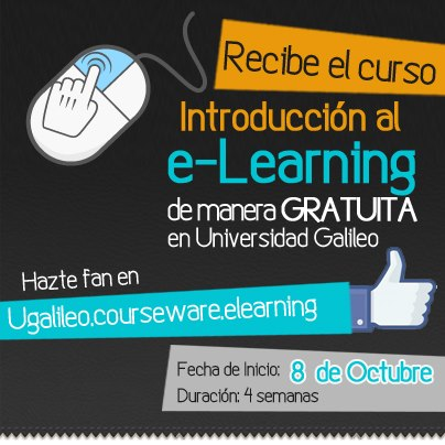 Universidad Galileo de Guatemala ofrece Gratis curso de Introducción al e-Learning