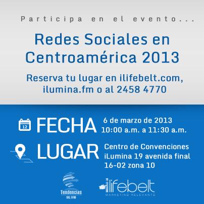 [Evento] Redes Sociales en Centroamérica 2013: Realidades y Tendencias