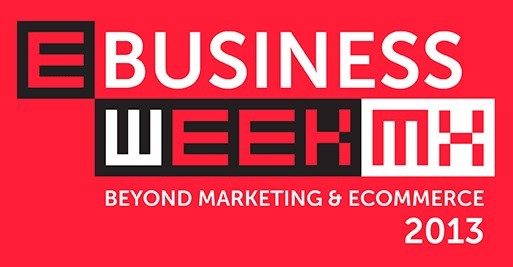 e-business-week-mexico-2013