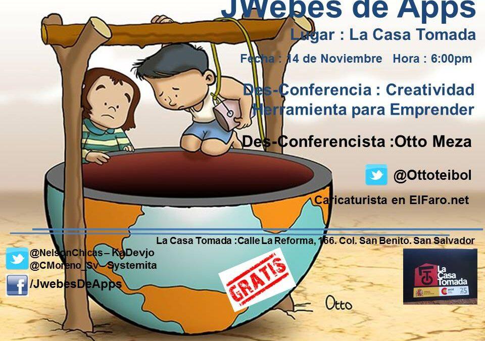Des-conferencia: Creatividad Herramienta para Emprender, 14 de Nov. San Salvador