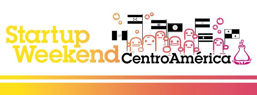 Startup Weekend Centroamérica, 14 al 16 de marzo, Panamá