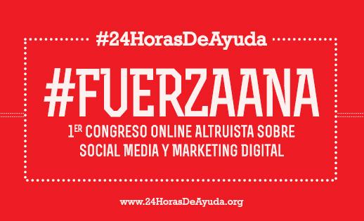 #FuerzaAna – Congreso Online sobre Social Media 3 y 4 de Enero 2014