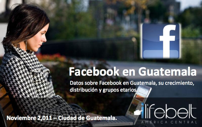 Estudio Facebook en Guatemala – edición Noviembre 2011
