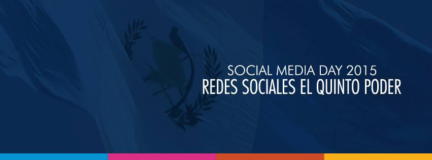Social Media Day Guatemala – Julio 2015