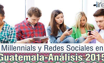 Millennials y Redes Sociales en Guatemala – Análisis 2015