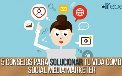 5 Consejos prácticos para el manejo de Social Media