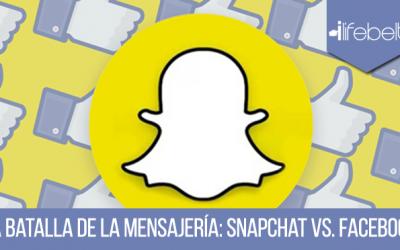 Facebook vs. Snapchat. ¿Quién obtiene el mayor título en Mensajería?