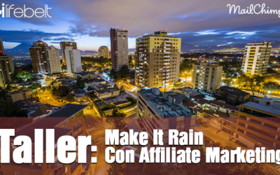 Taller: Make It Rain Con Affiliate Marketing