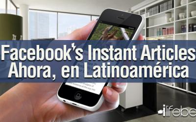 Artículos de Facebook al Instante, ahora en Latinoamérica