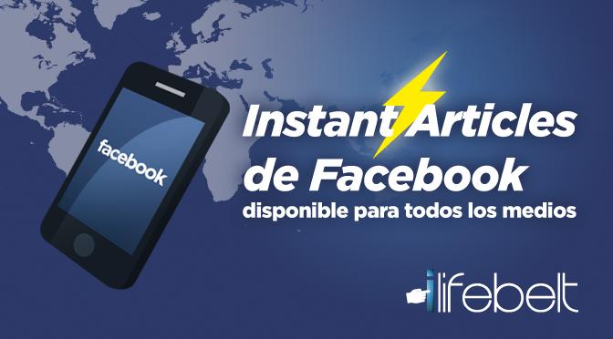 Artículos Instantáneos de Facebook, disponible para medios de todos tamaños