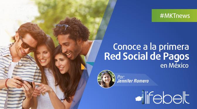 Conoce a la primera a la primera red social de pagos en México