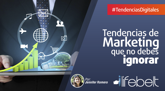 Tendencias de marketing que no debes ignorar