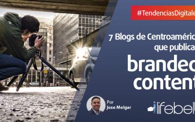 7 blogs de marcas en Centroamérica con #BrandedContent