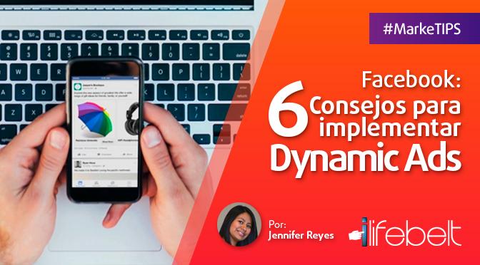 Facebook: 6 consejos para implementar Dynamic Ads