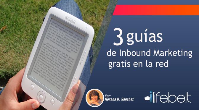 3 guías de Inbound Marketing gratis en la red