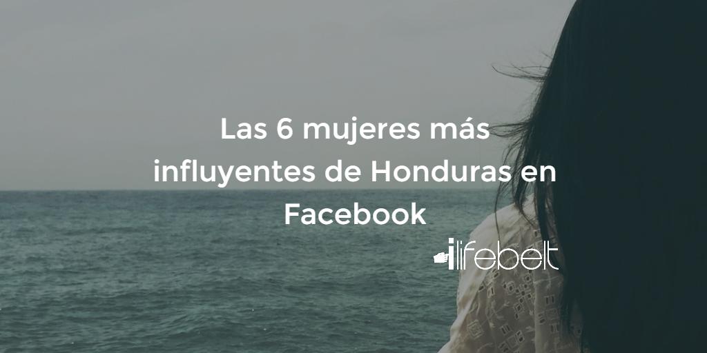 Las 6 mujeres más influyentes de Honduras en Facebook
