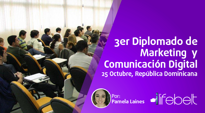 3er. Diplomado de Marketing y Comunicación Digital, 25 de octubre, por ADventures