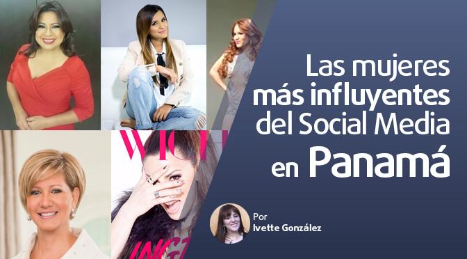 Las mujeres más influyentes del Social Media en Panamá