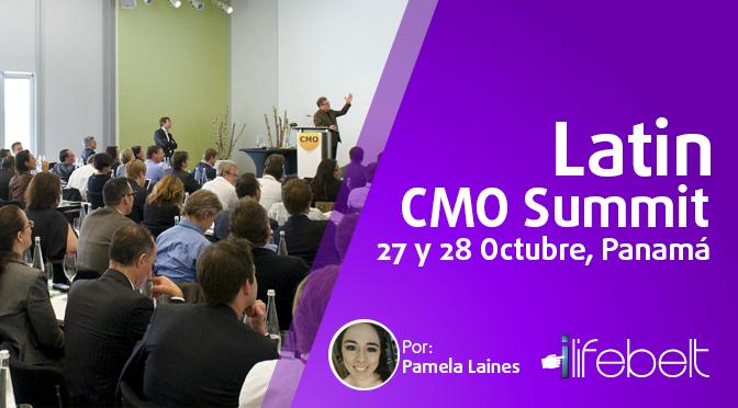Latin CMO Summit, 27 y 28 de Octubre, Panamá 2016
