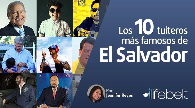 Los 10 Tuiteros más famosos de El Salvador