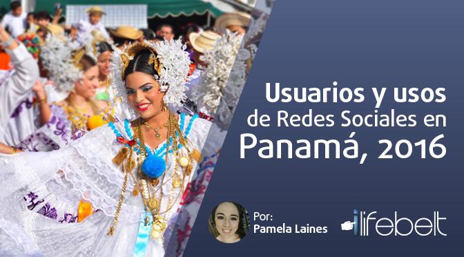 Usuarios y usos de redes sociales en Panamá 2016