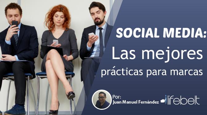 Redes Sociales: Las 6 mejores prácticas para el 2017