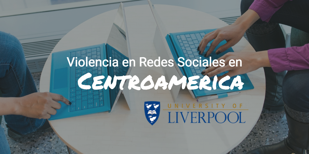 Violencia en Redes Sociales en Centroamérica