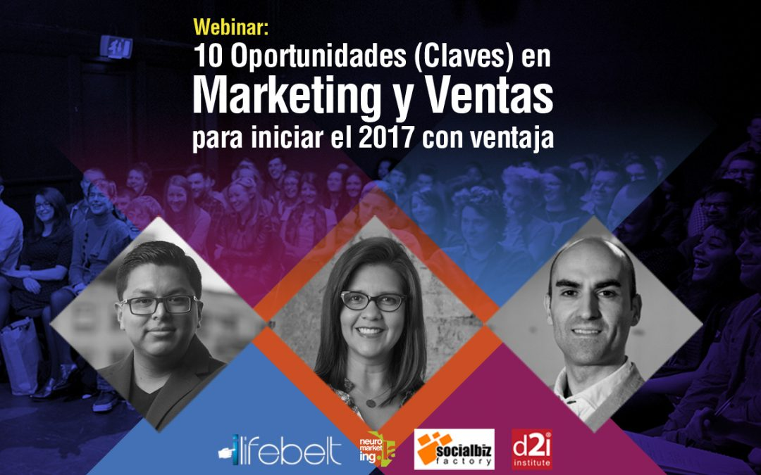 [Webinar] 10 Oportunidades en Marketing y Ventas para iniciar el 2017 con ventaja