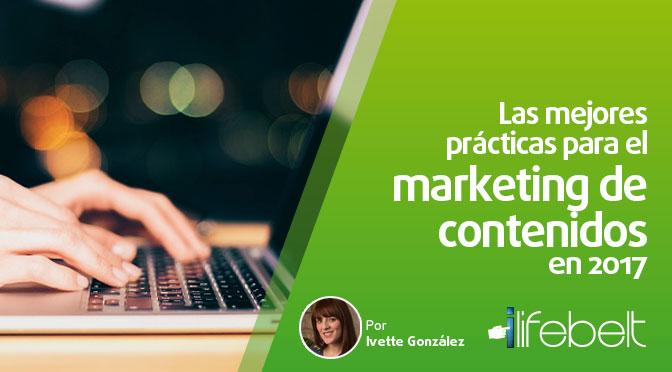 Las mejores prácticas para el marketing de contenidos en 2017