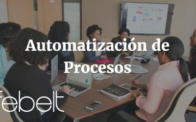 3 Razones de implementar la automatización de procesos en tu negocio