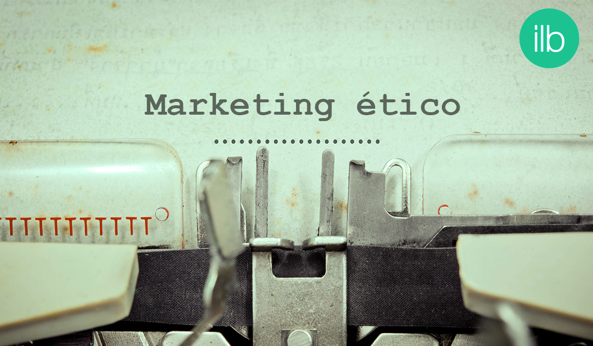 ética en el marketing