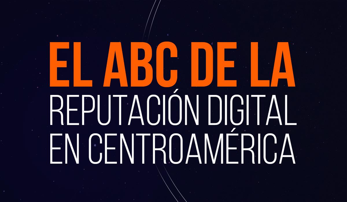 reputación digital en Centroamérica