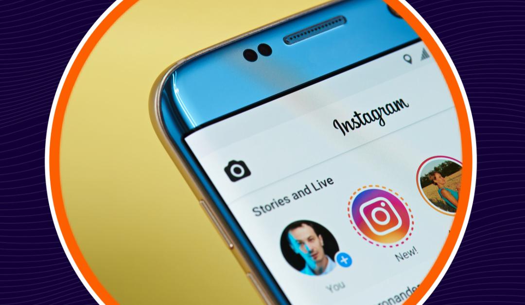 ¿Cómo implementar Instagram Stories en tu negocio?